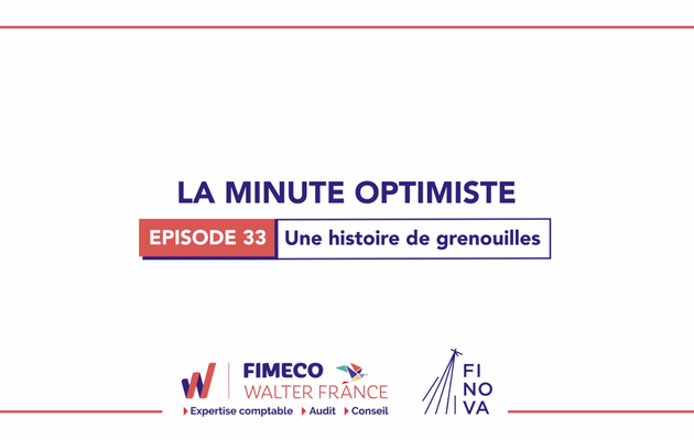 La Minute Optimiste - Episode 33 !
