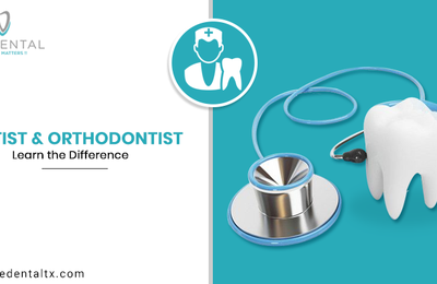 Dentist and Orthodontist - Learn the Difference