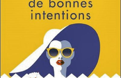 *L'ENFER EST PAVÉ DE BONNES INTENTIONS* Lauren Weisberger* Éditions Pocket, distribué par Interforum Canada* par Lynda Massicotte*