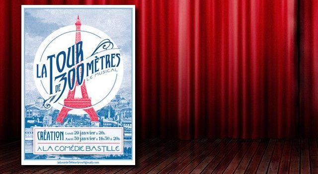 'La Tour de 300 mètres', l'histoire d'un symbole français sur scène