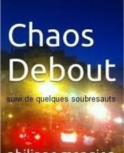 Chaos debout de Philippe Mangion