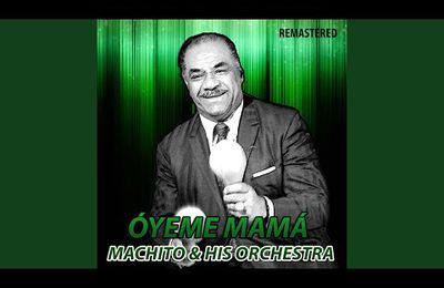 Sopa de Pichón · Machito & His Orchestra