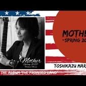 Toshikazu Maruno -Mother -Spring 2020 (From The Album 'The Promised Land')
