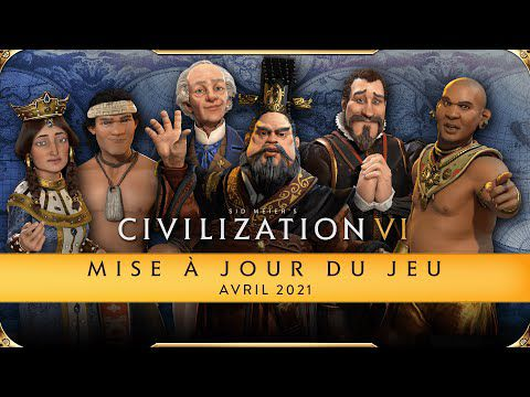 [ACTUALITE] Civilization VI - Mise à jour d'avril 2021 disponible