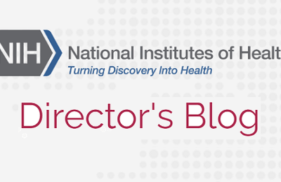 (EN) Article 19 Avril 2021 - HealthcareNOWradio.com - From The NIH: The Director's Blog
