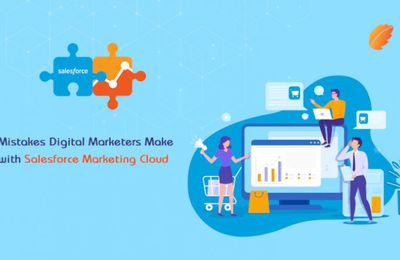 Mistakes Digital Marketers Make with Salesforce Marketing Cloud