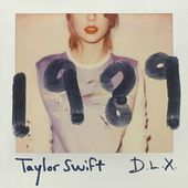1989 (Deluxe) de Taylor Swift sur iTunes