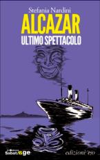 "Stefania Nardini, ""Alcazar - Ultimo spettacolo"""