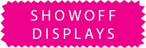 Showoff Displays
