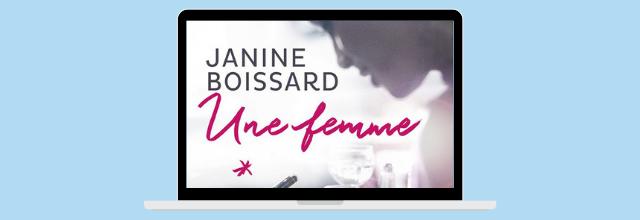 Une femme, roman autobiographique de Janine Boissard