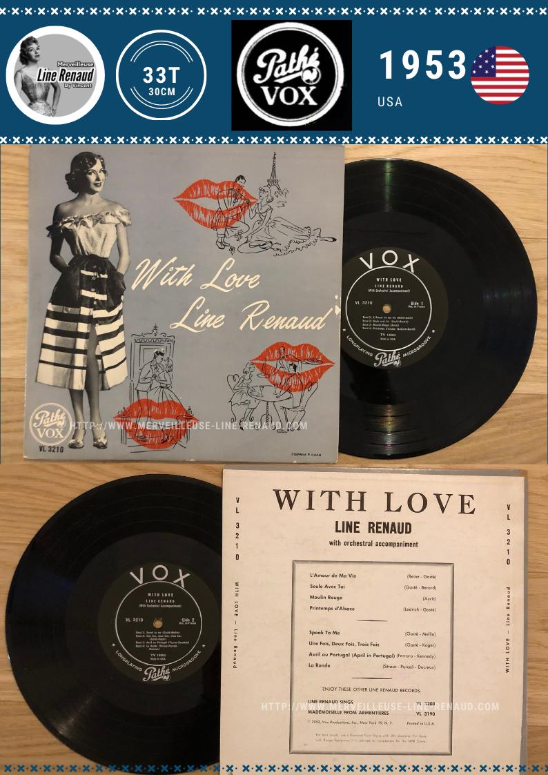 33 TOURS: 1953 Pathé/Vox - 25 cm - PG 303 - With Love Line Renaud (V1) (USA)