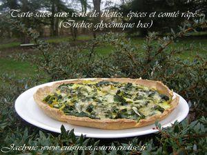 Tarte salée aux verts de blettes, épices et comté râpé. (Indice glycémique bas)