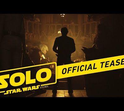 SOLO : a Star Wars story : enfin un teaser à l'occasion du Super Bowl