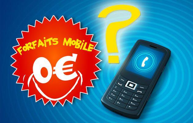 Un forfait mobile à 0€, c'est possible ?