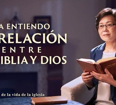 Vídeo cristiano | Ya entiendo la relación entre la Biblia y Dios