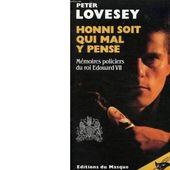 Peter LOVESEY : Honni soit qui mal y pense. Mémoires policiers d'Edouard VII - Les Lectures de l'Oncle Paul