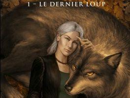 Sauvages tome 1 : Le dernier loup de Maria VALE