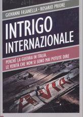 """"""" Intrigo Internazionale"""" I nostri libri- Recensione"""