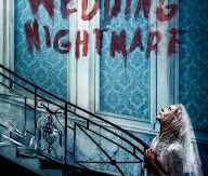 Wedding Nightmare (2019) de Tyler Gillett et Matt Bettinelli-Olpin