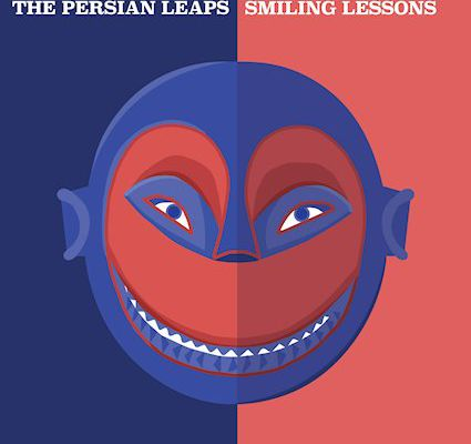 💿 The Persian Leaps - Smiling Lessons