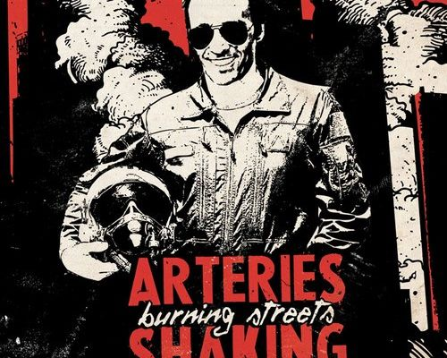 Arteries Shaking - Burning Streets