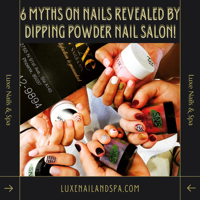 6 Myths on Nails Revealed by Dipping Powder Nail Salon!