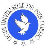 Buts de la Ligue Universelle du Bien Public - Ligue Universelle du Bien Public