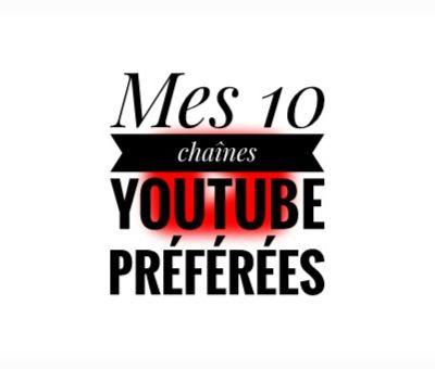 10 chaînes YouTube que j'apprécie particulièrement ✨