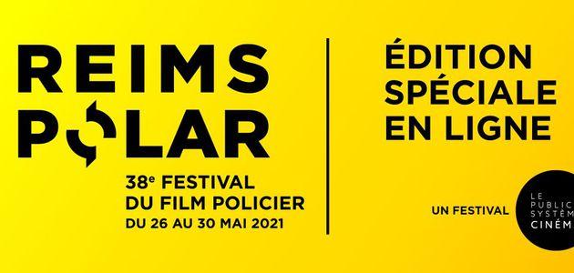#REIMSPOLAR NOUVEAU DÉPART POUR LE 38ÈME FESTIVAL DU FILM POLICIER