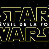 Star Wars - Le réveil de la force - Lolo Leblog