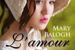 La saga des Bedwyn tome 4 : L'amour ou la guerre de Mary BALOGH