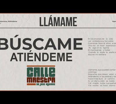 Calle Maestra - Llámame, Búscame, Atiéndeme