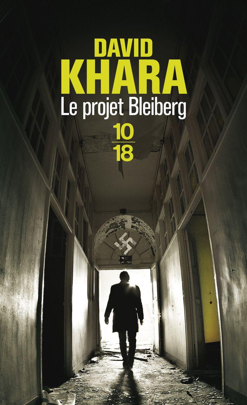 Thriller, David Khara, Le projet Bleiberg, nazisme, manipulation génétique, Histoire, avis, chronique, critique