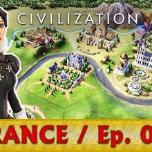 Civilizations 6 / Let's play français / France / Episode06