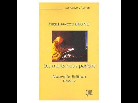 Père François Brune (1ère partie)