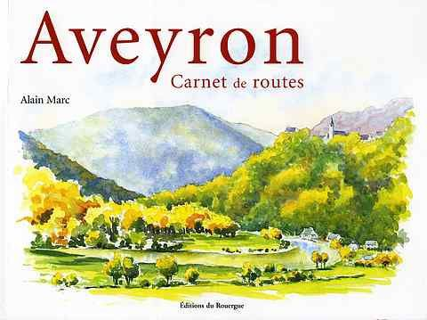 Album - Aveyron, Carnet de routes Ed. du Rouergue