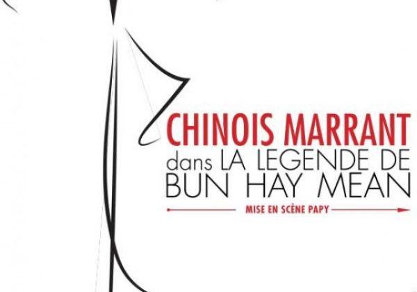 """Chinois Marrant dans """"La légende de Bun Hay Mean"""""""