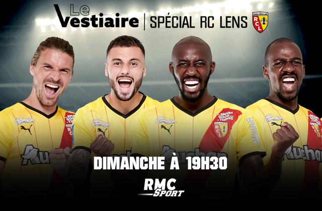 L'émission « Le Vestiaire » de retour ce week-end sur RMC Sport : spécial Lens.