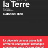 Perdre la Terre, Nathaniel Rich, Sciences humaines - Seuil