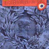 Le 14 juillet, la République en fête : exposition itinérante à louer / imprimer - c a r i c a d o c