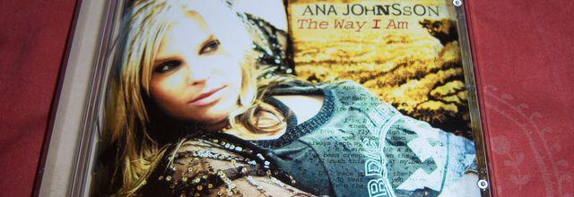 The way I am - Ana Johnsson