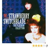 Strawberry Switchblade - The Platinum Collection
