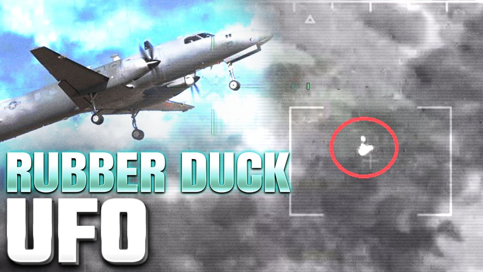"""Leaked US Spy Plane footage shows """"Rubber Duck Shaped UFO"""" 👽"""