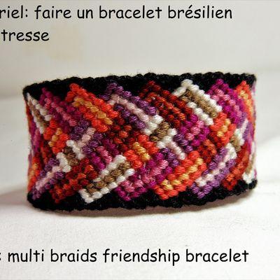 Tutoriel et patron: Faire un bracelet brésilien multi tresse