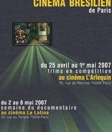 Festival du cinéma Brésilien de Paris section documentaire du 2 au 8 mai 2007...