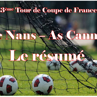 Coupe de France : Le Résumé de Nans Fc -As Cannes