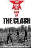 The Rise And Fall Of The Clash (DVD)