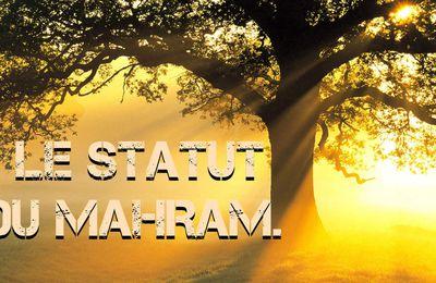 LE STATUT DU MAHRAM