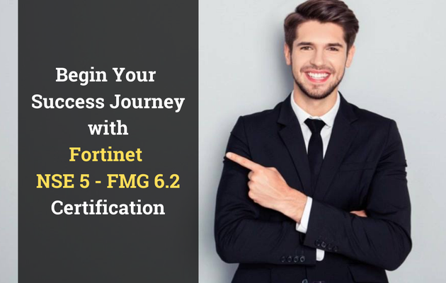 Proven Study Guide to Earn the Fortinet NSE 5 - FMG 6.2 Certification