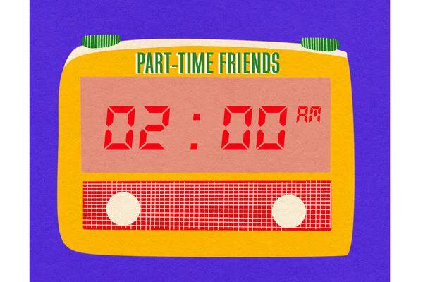 🎬   Part-Time Friends  • 2AM